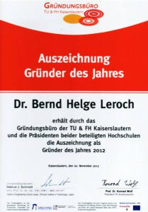 """Auszeichnung zum """"Gründer des Jahres 2012"""" durch das Gründungsbüro der Universität und Hochschule Kaiserslautern"""