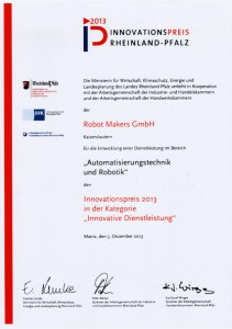 """Auszeichnung der RoHonor of the Robot Makers GmbH with the Innovation Award of Rhineland-Palatinate 2013 in the category """"Innovative Services"""""""