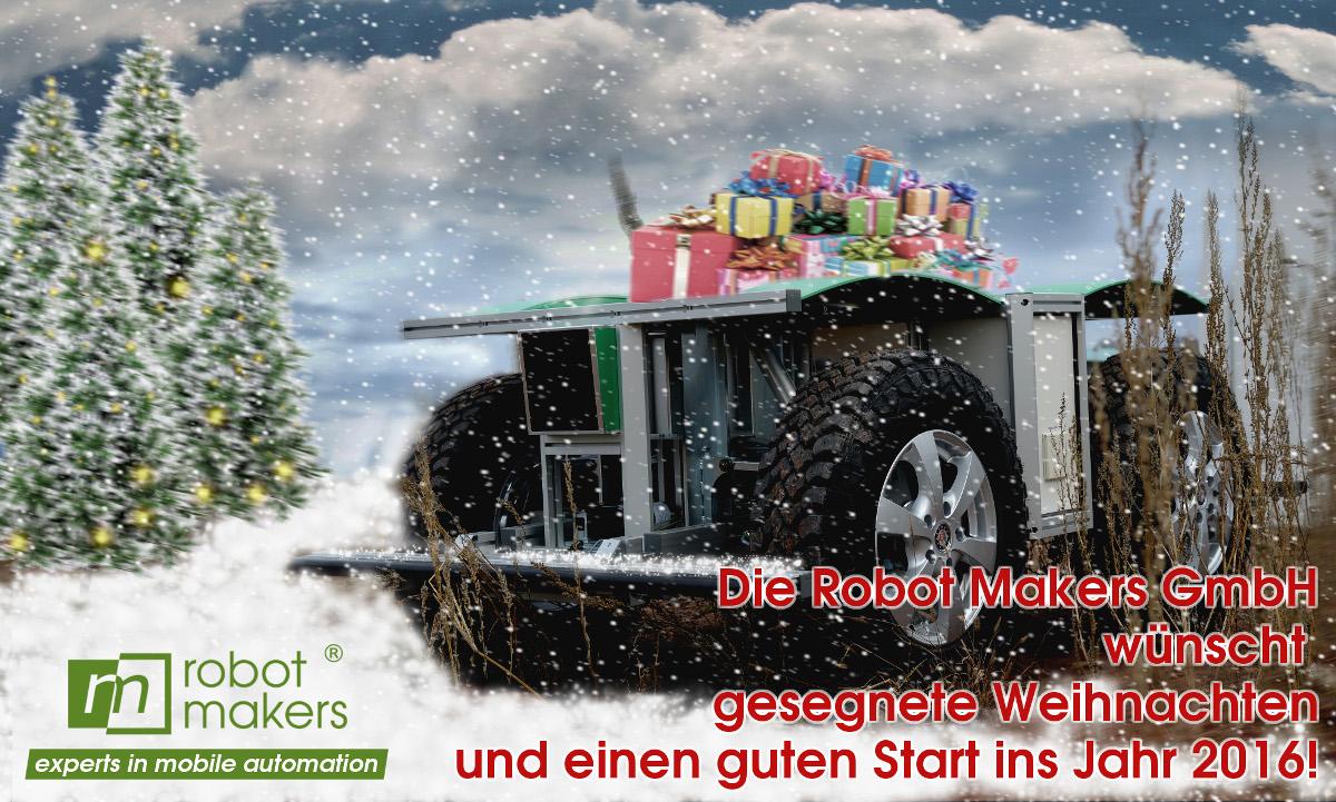 Die Robot Makers GmbH wünscht gesegnete Weihnachten und einen guten Start ins neue Jahr 2016!